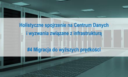 #4 Holistyczne spojrzenie na Centrum Danych i wyzwania związane z infrastrukturą
