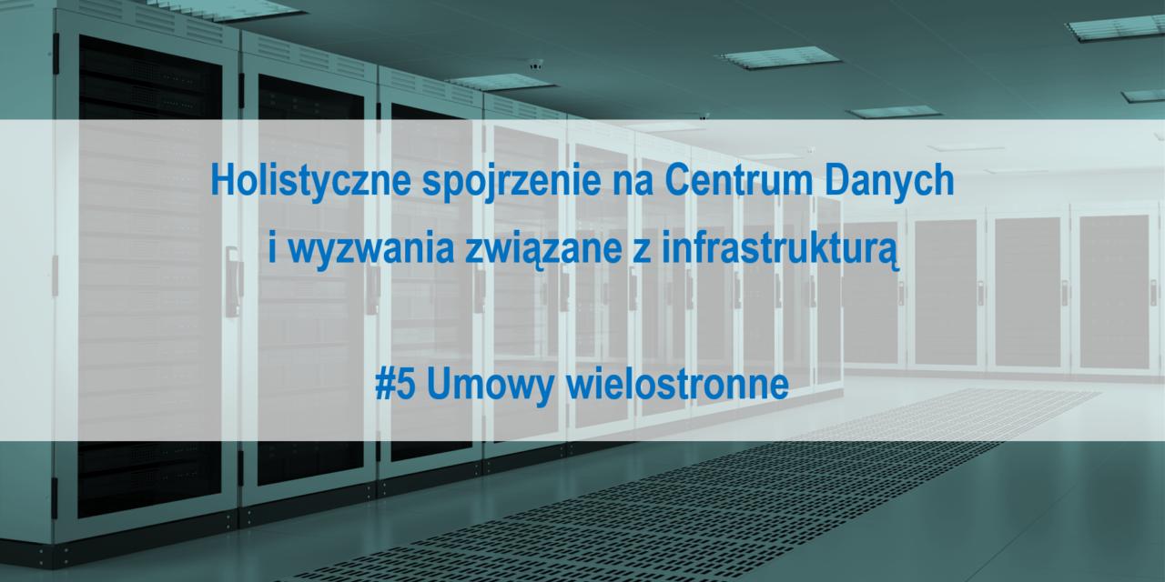 #5 Holistyczne spojrzenie na Centrum Danych i wyzwania związane z infrastrukturą