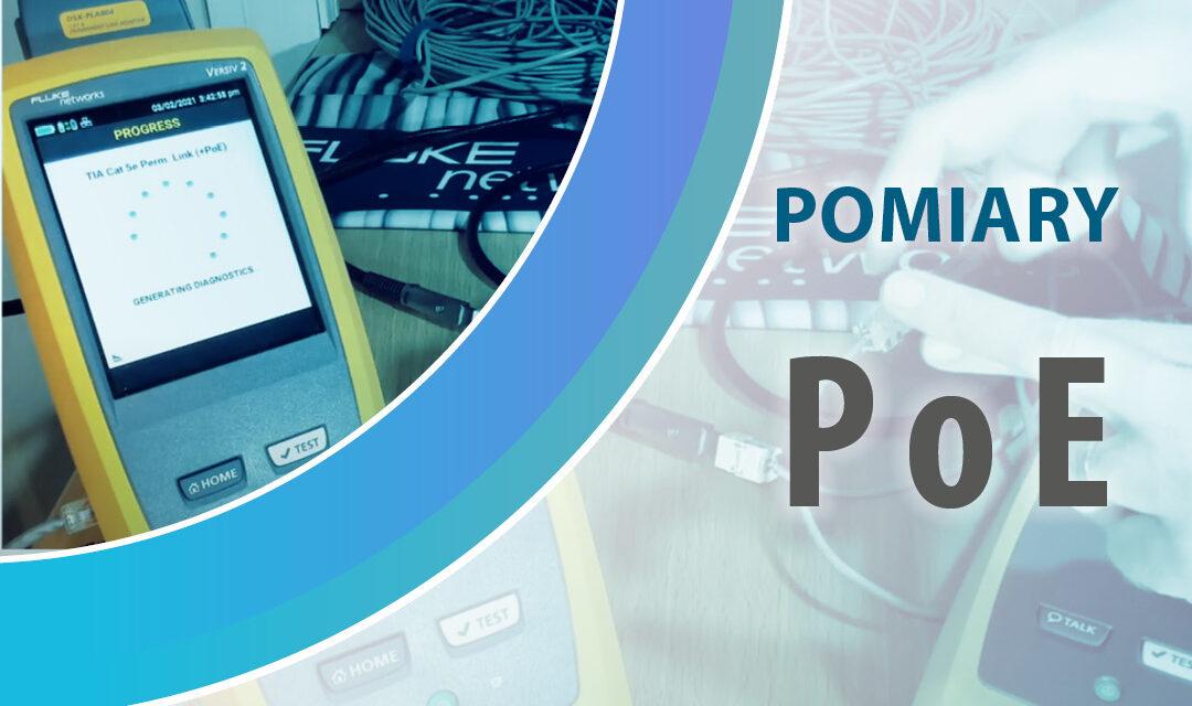 Pomiary PoE – testowanie okablowania z Fluke Networks